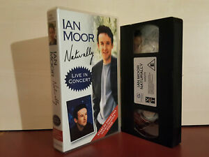Ian-Moor-Naturally-Live-In-Concert-PAL-VHS-Video-Tape-H29