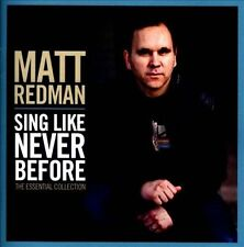 Matt Redman - Sing Like Never Before (The Essential Collection) (CD 2012)