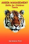 Anger Management Skills for Children Teens by Ph D Ida Greene (Paperback / softback, 2008)