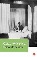 EL AMOR DE MI VIDA by Rosa Montero (2012, Paperback)