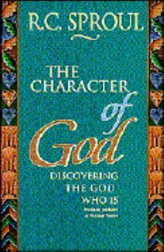 The Character of God: Discovering the God Who Is-ExLibrary