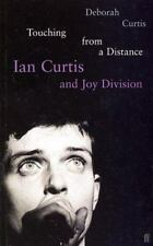 Touching from a Distance : Ian Curtis and Joy Division by Deborah Curtis...