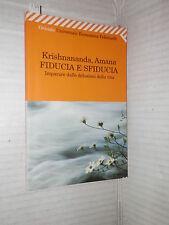 FIDUCIA E SFIDUCIA Krishnananda Amana Giuseppe Carnaghi Feltrinelli 2008 manuale