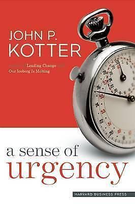 1 of 1 - A Sense of Urgency by John P. Kotter (Hardback, 2008)