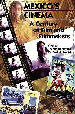 Mexico's Cinema: A Century of Film and Filmmakers (Latin American Silhouettes)