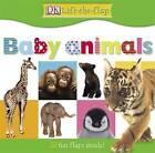 Baby Animals by Dorling Kindersley Ltd (Board book, 2003)