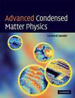Advanced Condensed Matter Physics by Leonard M. Sander (Hardback, 2009)