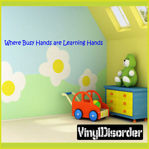 Details about Where Busy Hands are Learning Hands Wall Quote Mural  Decal-playroomquotes34