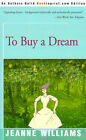 To Buy a Dream by Jeanne Williams (Paperback / softback, 2000)