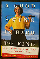 GOLF BOOK, A GOOD SWING IS HARD TO FIND, ALFREDSSON, WOMEN CAN PLAY POWER GAME