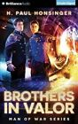 Brothers in Valor by H Paul Honsinger (CD-Audio, 2015)