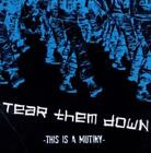 This Is A Mutiny von Tear Them Down (2011)