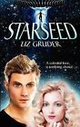 Starseed by Liz Gruder (Paperback, 2013)