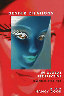 Gender Relations in Global Perspective: Essential Readings by Canadian...