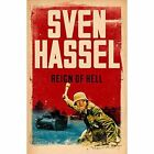 Reign of Hell by Sven Hassel (Paperback, 2014)