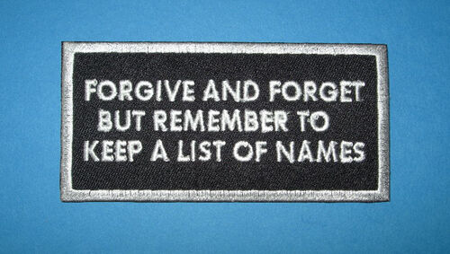 BIKER `FORGIVE AND FORGET BUT REMEMBER ` SEW OR IRON ON PATCH