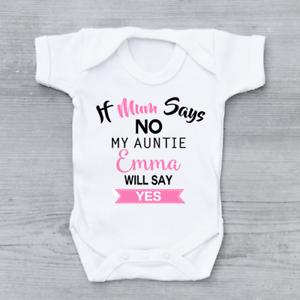 Personnalisé si maman dit non Tata va dire oui les filles bébé grandir Body