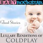 Baby Rockstar: Lullaby Renditions of Coldplay: Ghost Stories by Baby Rockstar (CD, Sep-2014, Helisek Music Publishing)