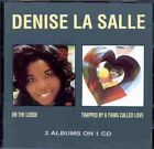 On the Loose/Trapped by a Thing Called Love by Denise LaSalle (CD, Sep-2004, Westbound (USA))