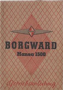 BORGWARD-HANSA-1500-Betriebsanleitung-Bedienungsanleitung-Handbuch-BA