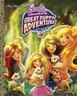 Barbie and Her Sisters in the Great Puppy Adventure by Kristen L Depken (Hardback, 2015)