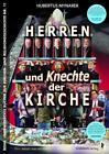 Herren und Knechte der Kirche von Hubertus Mynarek (2014, Taschenbuch)