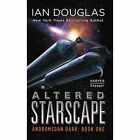 Altered Starscape: Andromedan Dark: Book One by Ian Douglas (Paperback, 2016)