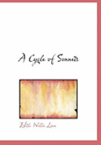 A Cycle Of Sonnets : By Edith Willis Linn