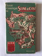 GUIDE TOURISTIQUE SEINE ET OISE 1934 ILLUSTRE