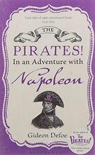 GIDEON DEFOE _ PIRATES! IN AN ADVENTURE WITH NAPOLEON _ BRAND NEW _ FREEPOST UK