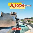 A_tope.com - Für alle Schulformen von María Dolores Vidal, Katja Zerck und Martin Drüeke (2010)