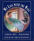 My Life with the Wave by Catherine Cowan (1997, Hardcover)