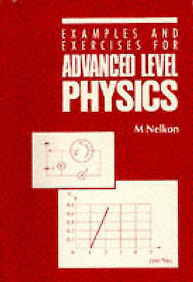 Advanced Level Physics: Examples and Exercises