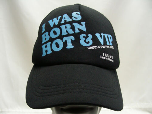 I WAS BORN HOT & VIP - I LUV FROM MIAMI - ADJUSTAB