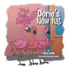 Dorie's New Hat by Carol Marin (Paperback / softback, 2014)