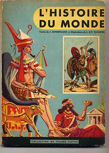 L' Histoire du monde volume 1 L. et F. Funcken Timbre Tintin Lombard 1958 TBE