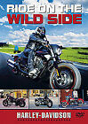 Harley-Davidson - Ride On The Wild Side (DVD, 2010)