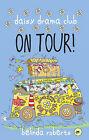 On Tour by Roberts Belinda (Paperback, 2013)