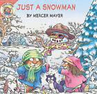 Just a Snowman by Mercer Mayer (Hardback, 2004)