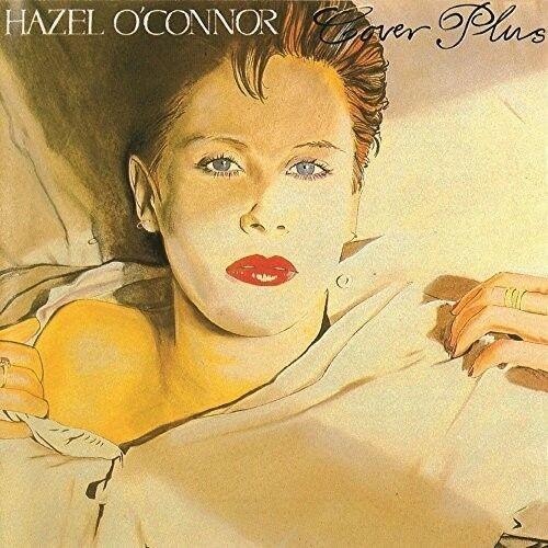 Hazel O'Connor - Cover Plus [New CD] Expanded Version, UK - Import