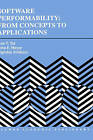 Software Performability: From Concepts to Applications by Ann T. Tai, Algirdas Avizienis, John F. Meyer (Hardback, 1995)
