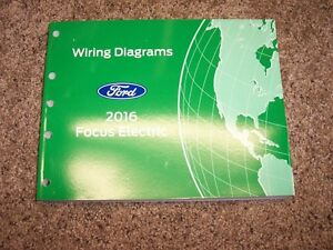 2016 Ford Focus Electric Electrical Wiring Diagram Manual ...