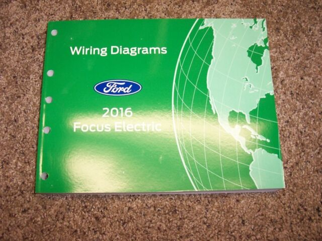 2016 Ford Focus Electric Electrical Wiring Diagram Manual