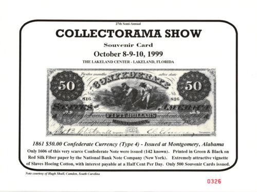 1999 Collectorama Souvenir Card T-4 1861 $50.00 Confederate Note L16
