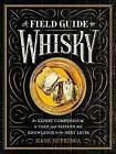 A Field Guide to Whisky by Hans Offringa (Hardback, 2017)