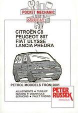 CITROEN C8 PEUGEOT 807 FIAT ULYSSE LANCIA PHEDRA Benzina modelli da 2001 manuale