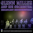 Broadcast Instrumentals by Glenn Miller (CD, Nov-2007, Sounds of Yesteryear)