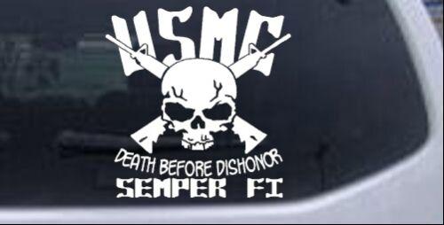 USMC Death Before Dishonor Semper Fi Car Truck Window Decal White 8X8.0
