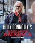 Billy Connolly's Tracks Across America by Billy Connolly (Hardback, 2016)