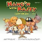 Hang'n with Kasey by Kasey & Co. (Paperback / softback, 2012)